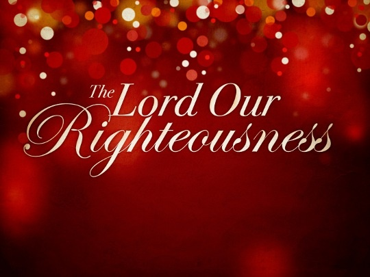 Lord-our-Righteousness