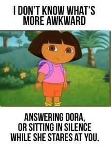 dora awkward silence