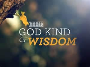 wisdom- God Kind